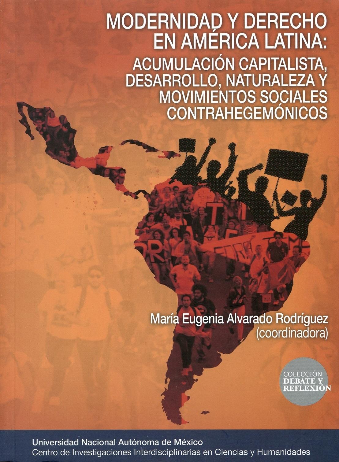 Modernidad y derecho en América Latina: acumulación capitalista, desarrollo, naturaleza y