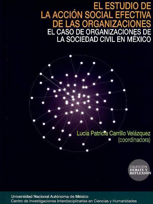 El estudio de la acción social efectiva de las organizaciones: el caso de organizaciones de la