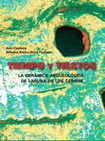 Tiempo y tiestos: la cerámica arqueológica de la Laguna de los Cerros