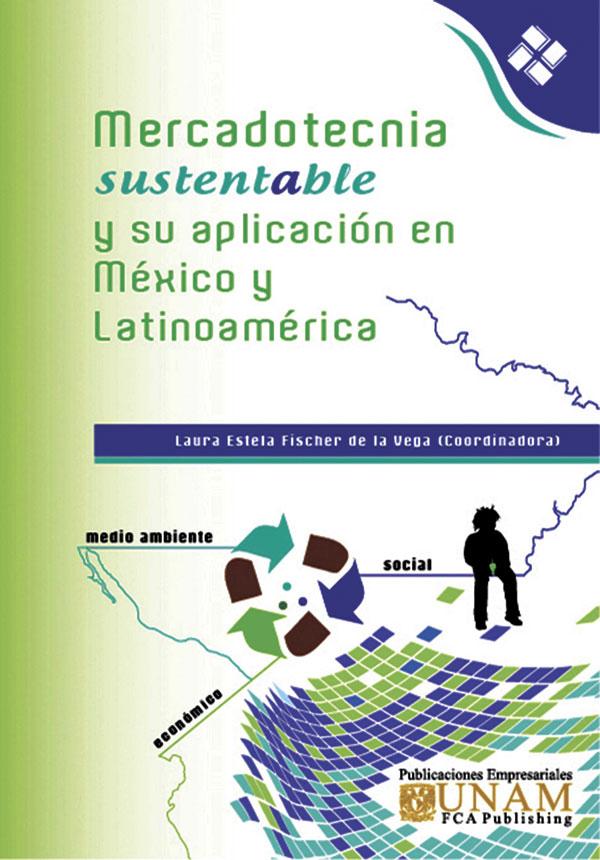 Mercadotecnia Sustentable y su aplicación en México y Latinoamérica