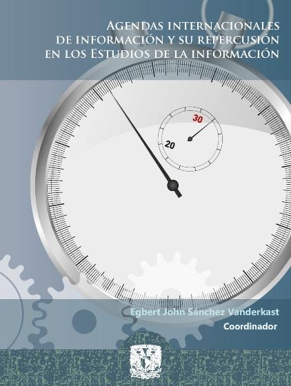 Agendas internacionales de información y su repercusión en los Estudios de la Información