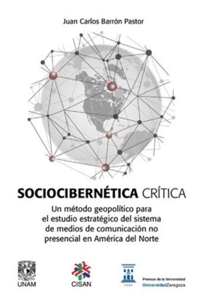 Sociocibernética crítica: un método geopolítico para el estudio estratégico del sistema de medios de comunicación no presencial en América del Norte