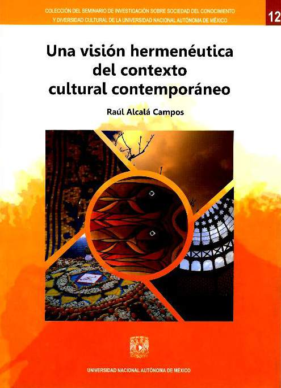 Una visión hermenéutica del contexto cultural contemporáneo
