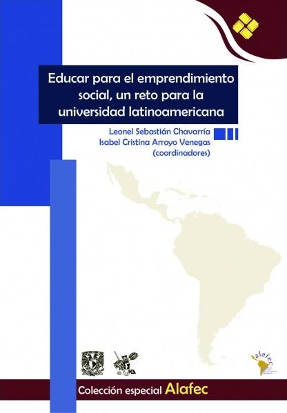 Educar para el emprendimiento social, un reto para la universidad latinoamericana