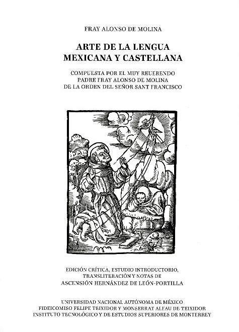 Arte de la lengua mexicana y castellana: compuesta por el muy reverendo padre fray Alonso de Molina