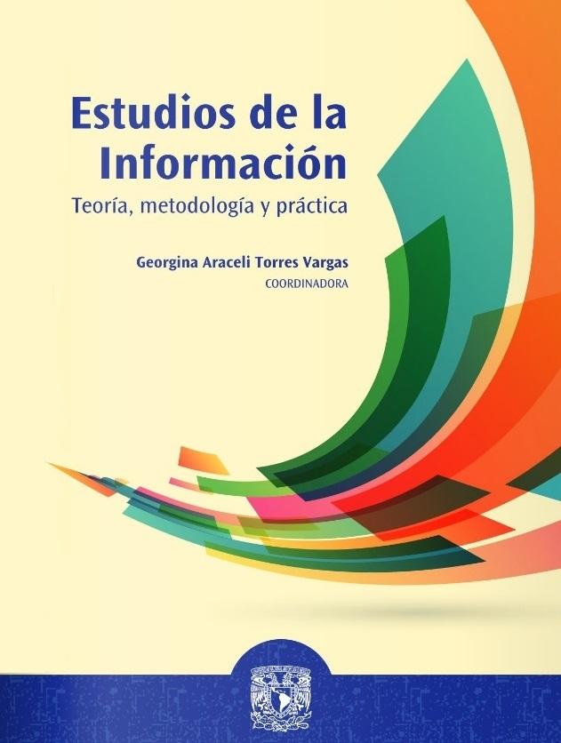 Estudios de la información: teoría, metodología y práctica
