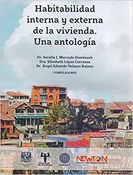 Habitabilidad interna y externa de la vivienda. Una antología