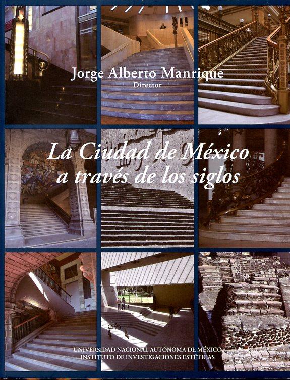 La Ciudad de México a través de los siglos