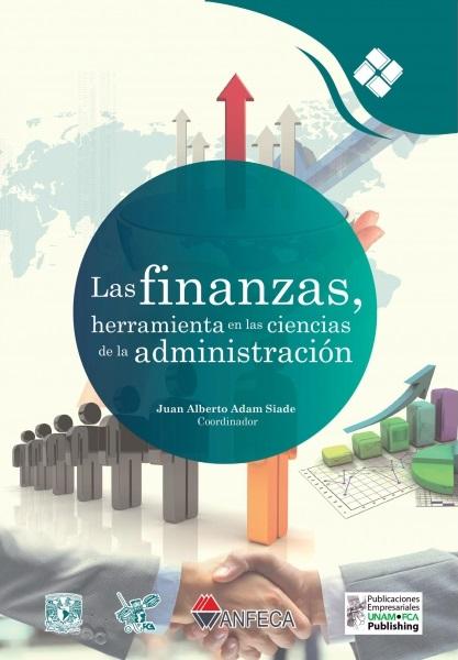 Las finanzas, herramienta en las ciencias de la administración