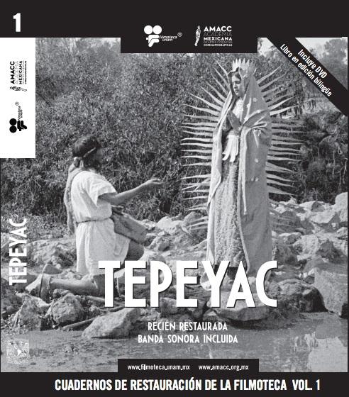 Cuadernos de restauración de la Filmoteca Vol. 1 Tepeyac