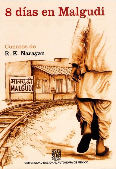 8 días en Malgudi. Cuentos de R. K. Narayan