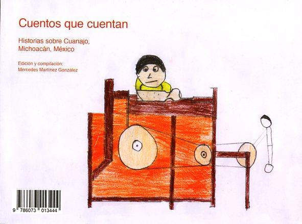 Cuentos que cuentan. Historias sobre Cuanajo, Michoacán, México