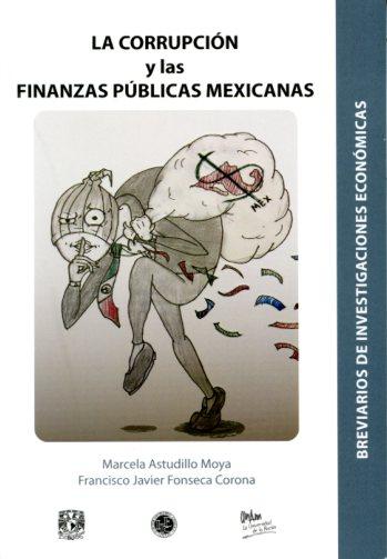 La corrupción y las finanzas públicas mexicanas
