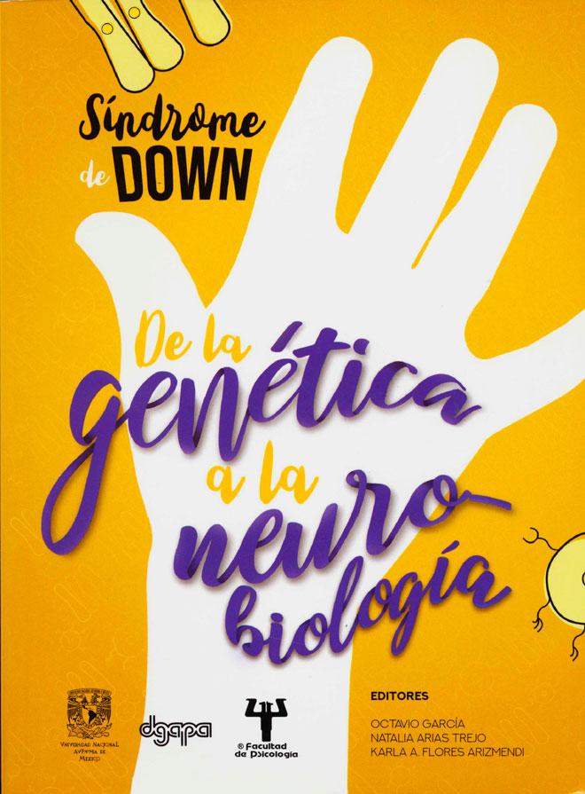 Síndrome de Down. De la genética a la neurobiología