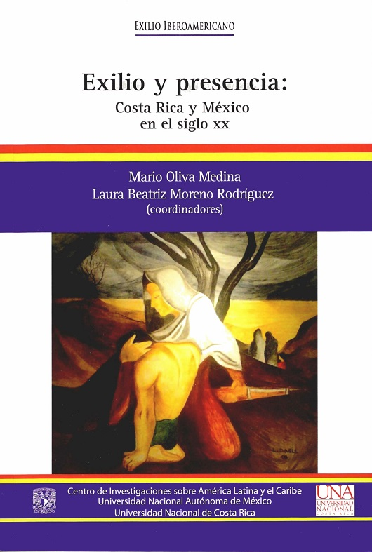 Exilio y presencia: Costa Rica y México en el siglo XX
