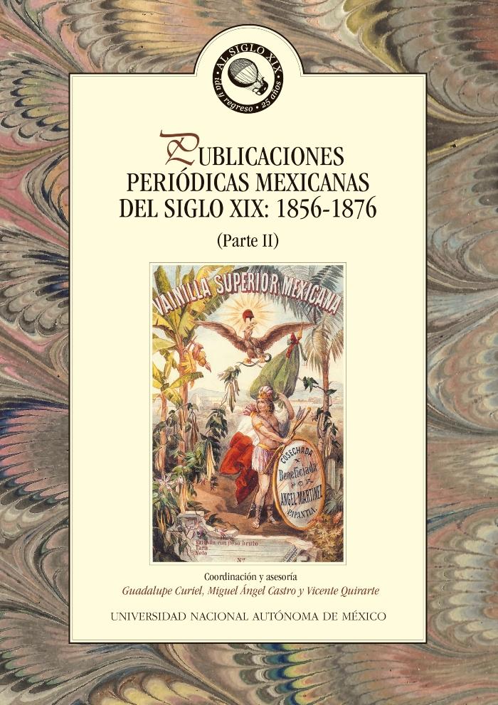 Publicaciones periódicas mexicanas del siglo XIX: 1856-1876: parte II