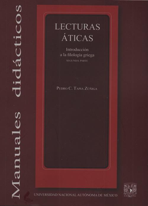 Lecturas áticas: introducción a la filología griega: segunda parte