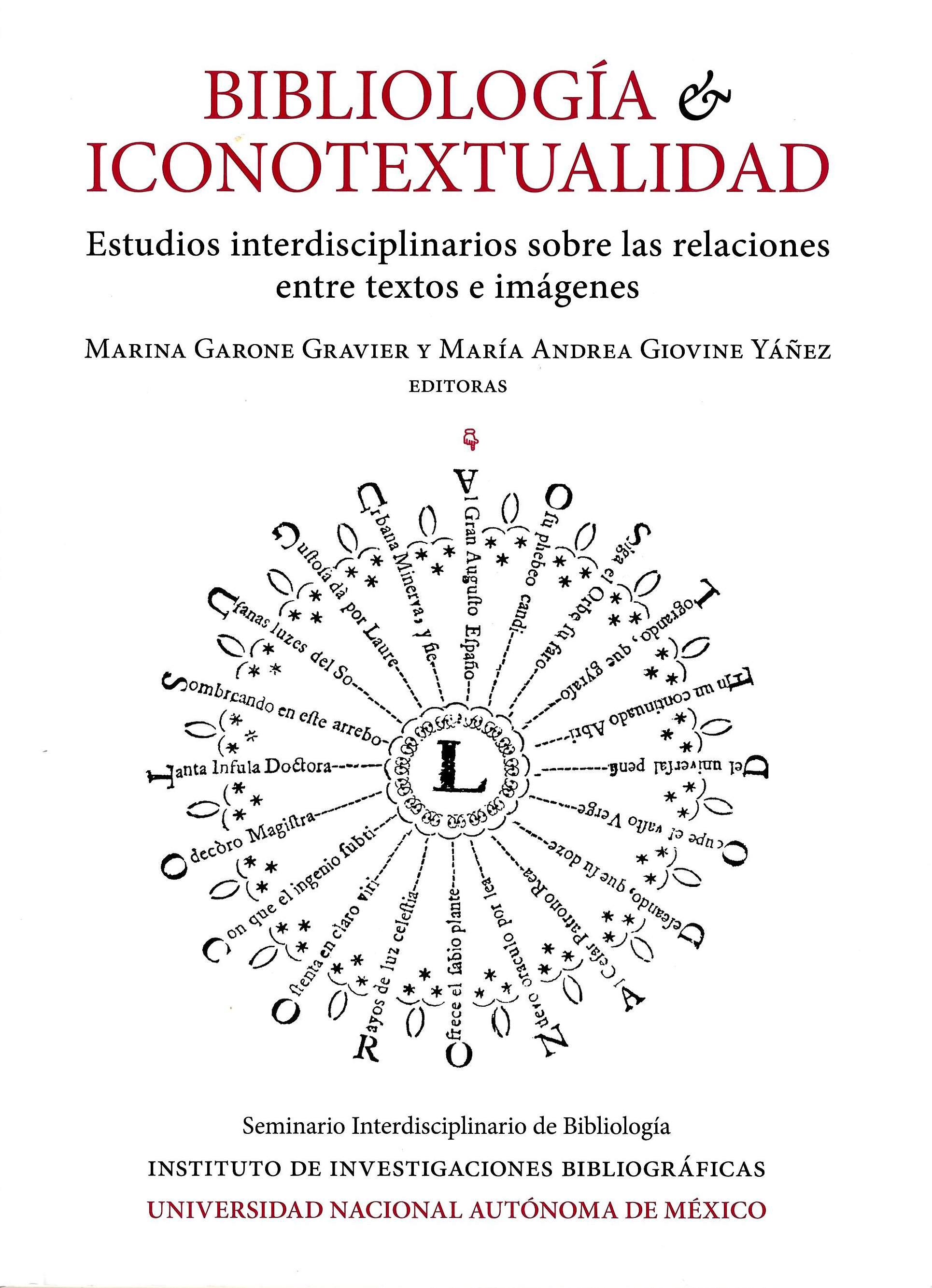 Bibliología e iconotextualidad: estudios interdisciplinarios sobre las relaciones entre textos e