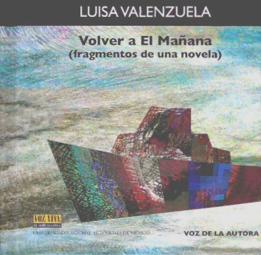 Volver a El Mañana (Fragmento de una novela). Voz Viva