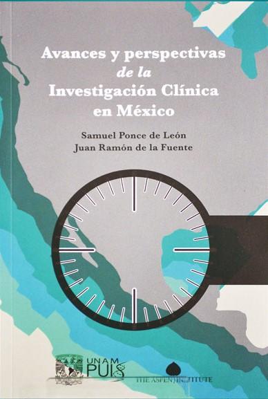 Avances y perspectivas de la investigación clínica en México