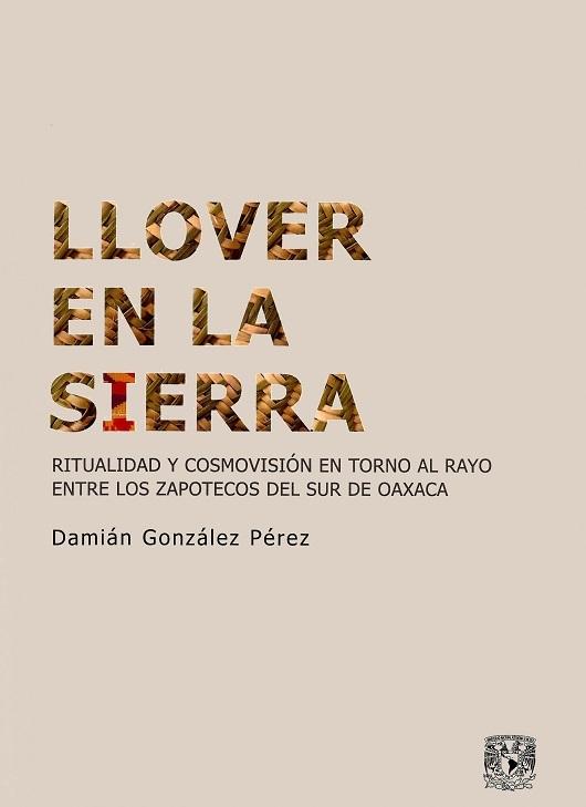 Llover en la sierra: ritualidad y cosmovisión en torno al rayo entre los zapotecos del sur de Oaxaca