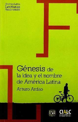 Génesis de la idea y el nombre de América Latina