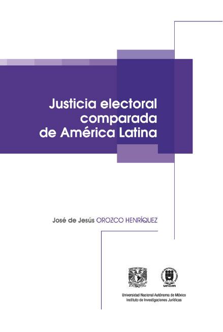 Justicia electoral comparada de América Latina