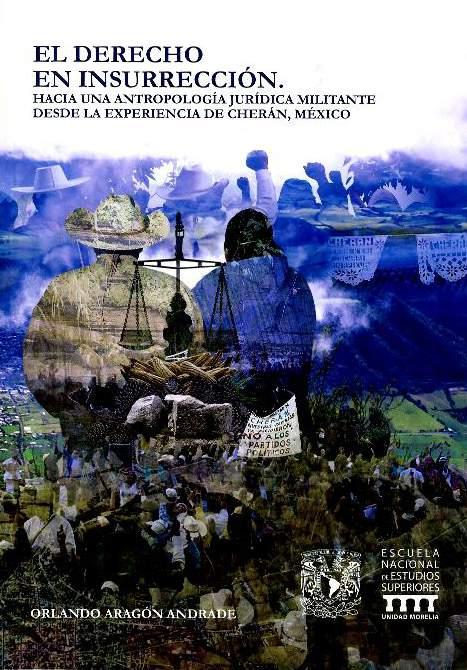 El derecho en insurrección. Hacia una antropología jurídica militante desde la experiencia de