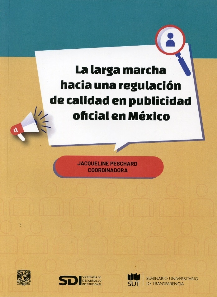 La larga marcha hacia la regulación de calidad en publicidad oficial en México