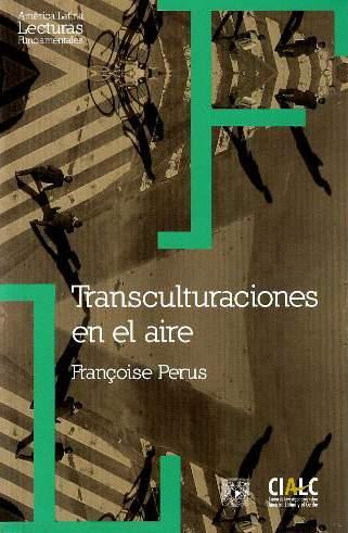 Transculturaciones en el aire: (en torno a la cuestión de la forma artística en la crítica de la