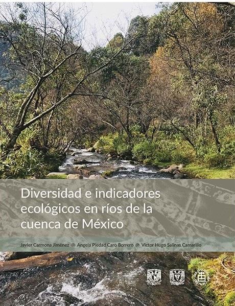 Diversidad e indicadores ecológicos en ríos de la cuenca de México