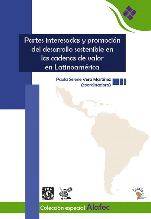 Partes interesadas y promoción del desarrollo sostenible en las cadenas de valor en Latinoamérica