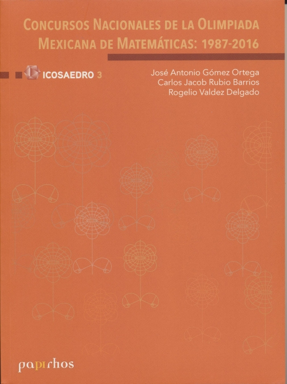 Concursos nacionales de la Olimpiada Mexicana de Matemáticas: 1987-2016