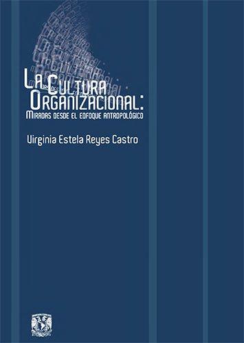 La cultura organizacional en México