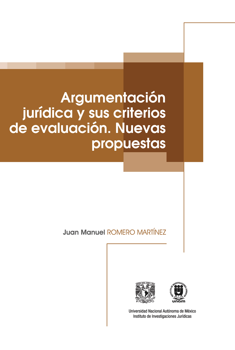 Argumentación jurídica y sus criterios de evaluación. Nuevas propuestas