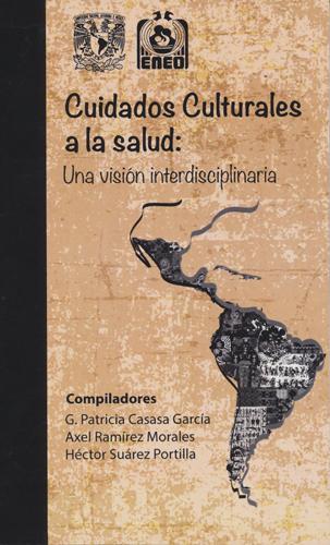Cuidados culturales a la salud: una visión interdisciplinaria