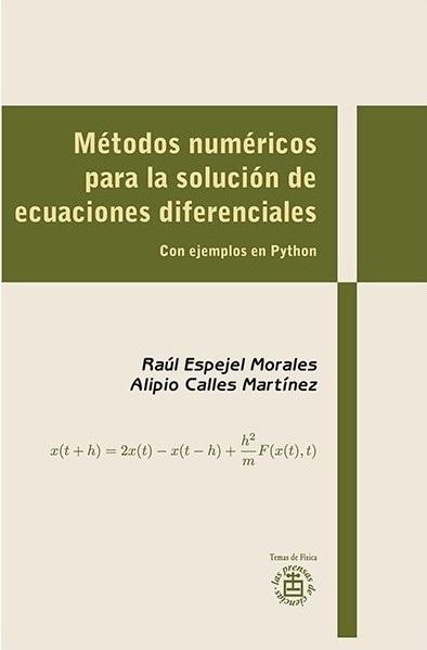 Métodos numéricos para la solución de ecuaciones diferenciales Con ejemplos de Python