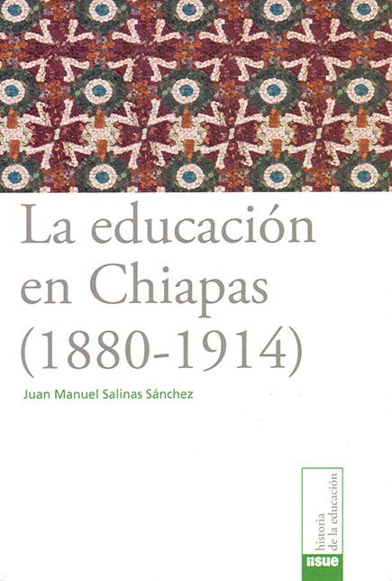 La educación en Chiapas (1880-1914)