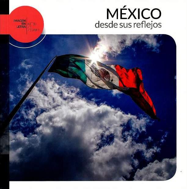 México desde sus reflejos