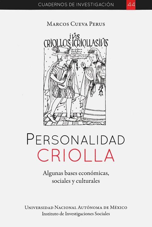 Personalidad criolla. Algunas bases económicas sociales y culturales