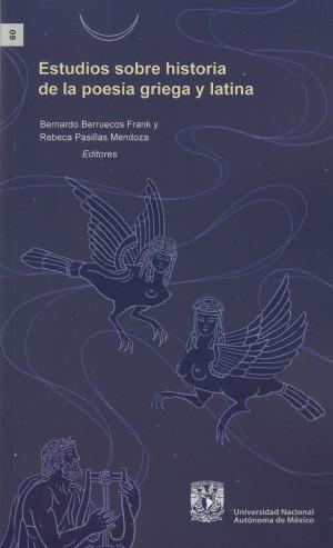 Estudios sobre historia de la poesía griega y latina