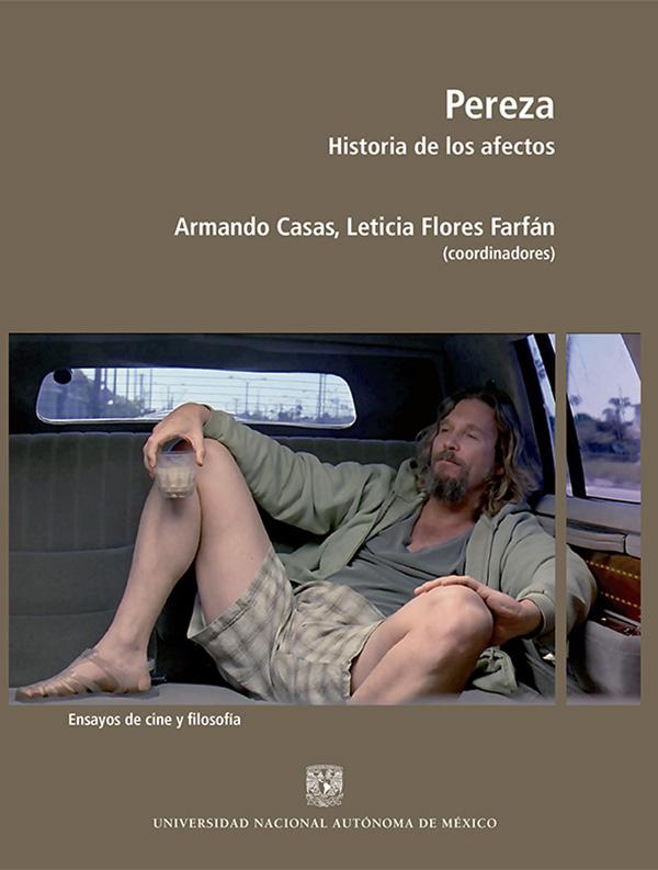 Pereza. Historia de los afectos. Ensayos de cine y filosofía
