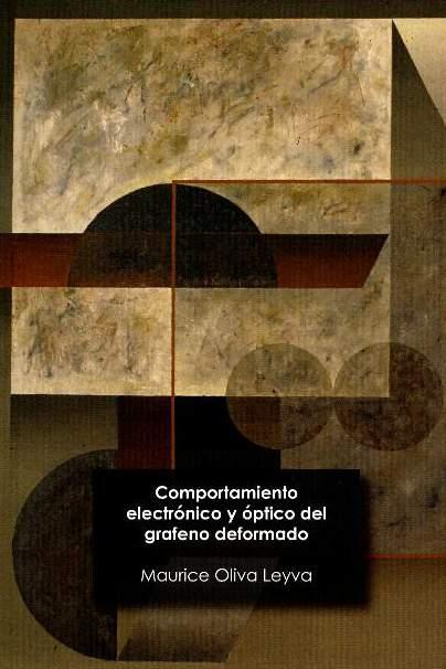 Comportamiento electrónico y óptico del grafeno deformado