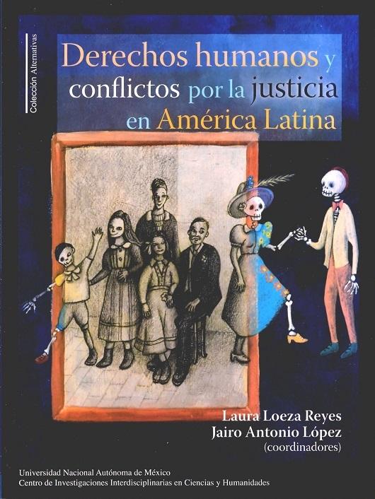 Derechos humanos y conflictos por la justicia en América Latina