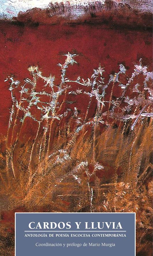 Cardos y lluvia. Antología de poesía escocesa contemporánea