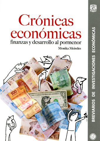 Crónicas económicas: finanzas y desarrollo al pormenor