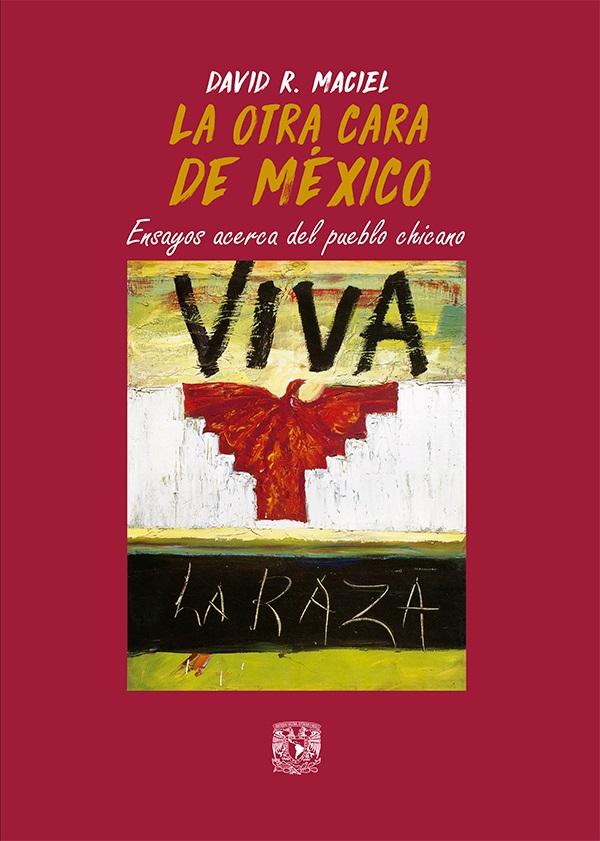La otra cara de México. Ensayos acerca del pueblo chicano