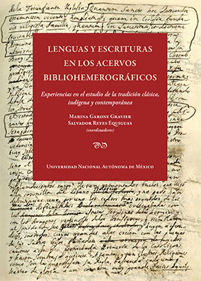 Lenguas y escrituras en los acervos bibliohemerográficos: experiencias en el estudio de la tradición