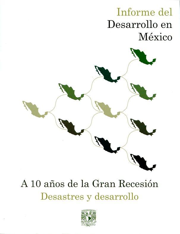A 10 años de la Gran Recesión Desastres y desarrollo