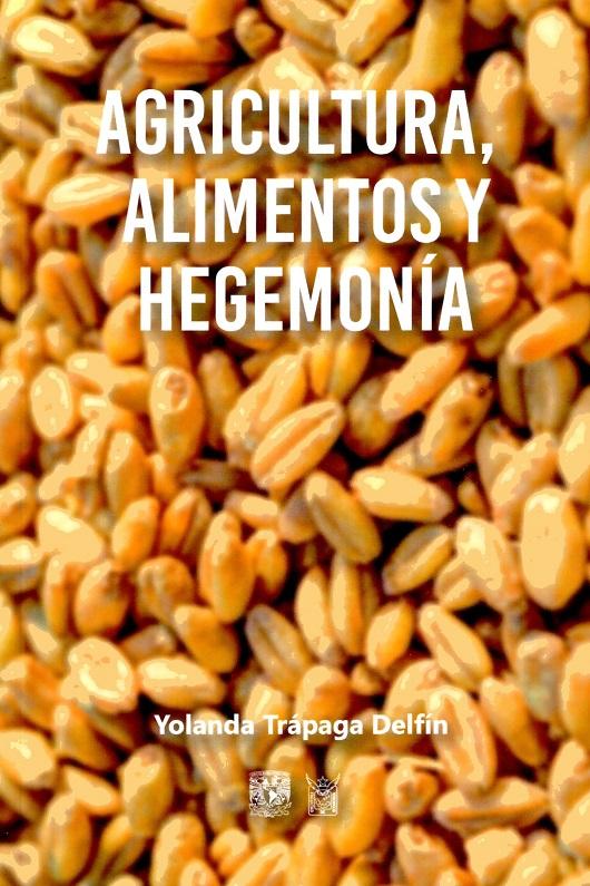 Agricultura, alimentos y hegemonía